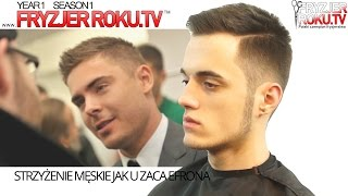 getlinkyoutube.com-Strzyżenie męskie jak u Zaca Efrona. Zac Efron haircut FryzjerRoku.tv