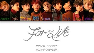EXO - For Life |Sub. Español + Color Coded| (HAN/ROM/ESP)