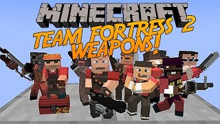 getlinkyoutube.com-Minecraft | Team Fortress 2 Weapons Mod! [Amazing Weapons + Gadgets!] Mod Showcase!