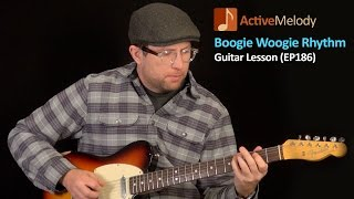 getlinkyoutube.com-Boogie Woogie Guitar Lesson - Blues Rhythm Guitar Lesson - EP186