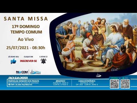 Missa 17º Domingo Tempo Comum - 25/07/2021 - 19h00min