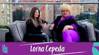 La One Two | A calzón quitao | Lorna Cepeda