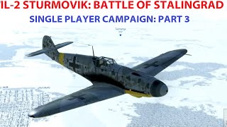 getlinkyoutube.com-IL-2 Sturmovik: Battle of Stalingrad - Single Player Campaign - Part 3
