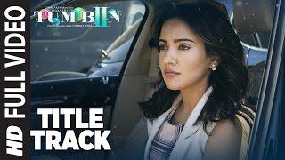 Tum Bin 2 Title Song (Full Video)| Ankit Tiwari | Neha Sharma, Aditya Seal, Aashim Gulati | T-Series width=