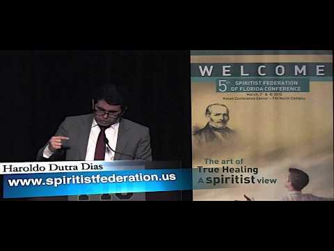 Haroldo Dutra Dias - Caridade. Perdão e Cura