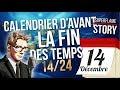 14 DÉCEMBRE • CALENDRIER DAVANT LA FIN DES TEMPS • #SuperflameStory 🎁