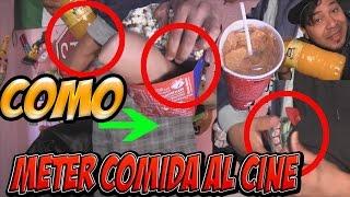 getlinkyoutube.com-COMO METER COMIDA AL CINE SIN SER DESCUBIERTO!!