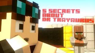 getlinkyoutube.com-DanTDM - 5 SECRETS ABOUT DR TRAYAURUS - Minecraft Animation