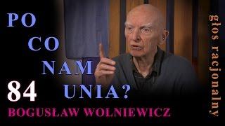 getlinkyoutube.com-Bogusław Wolniewicz 84 PO CO NAM UNIA?