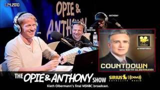 Opie and Anthony on Kieth Olbermann's Final MSNBC Broadcast(2011)