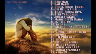 Top 20 Bollywood Sad Songs | Best Ever Sad Songs Of Bollywood | UPDATED 2017