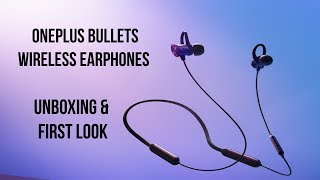 OnePlus Bullets Wireless Earphones Unboxing & First Look