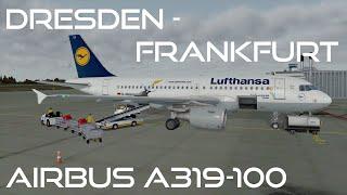 [Prepar3D v3/IVAO] Dresden-Frankfurt | DLH 215 | Airbus A319-100