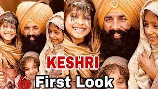 Kesari | First Look | Akshay Kumar New Movie | Parineeti Chopra