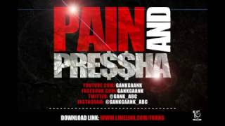 getlinkyoutube.com-GANK GAANK  PAIN & PRESSSURE