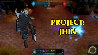 getlinkyoutube.com-PROJECT: Jhin LoL Custom Skin ShowCase