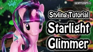 My Little Pony:  Starlight Glimmer Hair Styling Tutorial How To (Explore Equestria!!) MLP Toy DIY