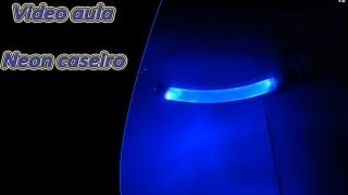 getlinkyoutube.com-Como Fazer Barra de Neon caseiro , super Facil