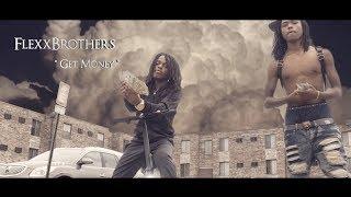 FlexxBrothers - Get Money