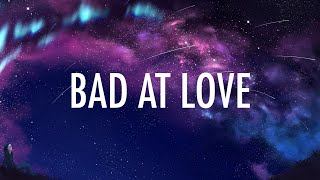 Halsey – Bad At Love (Lyrics) 🎵 width=