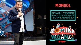 """getlinkyoutube.com-Mongol """"Nyari Cewek Saat Dolar Naik Itu Menderita"""" - Komika Vaganza (3/12)"""