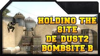 getlinkyoutube.com-CS:GO - Holding The Bombsite! - Dust2 Bombsite B
