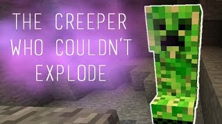 getlinkyoutube.com-The Creeper Who Couldn't Explode - Minecraft