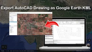 getlinkyoutube.com-Export AutoCAD Drawing as Google Earth KML