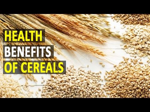 Health Benefits Of Cereals - Health Sutra - Best Health Tips