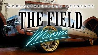 getlinkyoutube.com-Worldstar Presents The Field: Miami [WSHH Original Feature]