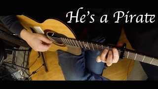 Pirates of the Caribbean - He's a Pirate - Fingerstyle Guitar