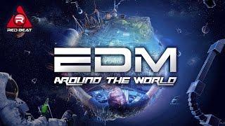 getlinkyoutube.com-REDBEAT NONSTOP CLUB MIX | EP. 30 | EDM Around The World