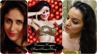 getlinkyoutube.com-Bollywood: Kareena Kapoor Khan Makeup - Mera Naam Mary ♥