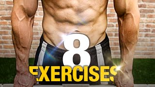 8 Exercises for Incredible Strength! (NO EXTRA TIME)