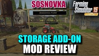 "getlinkyoutube.com-Farming Simulator 2015 - Mod Review ""Sosnovka Storage Add-On"" Deluxe Map V2.0"