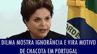 getlinkyoutube.com-Dilma mostra ignorância e vira motivo de chacota em Portugal