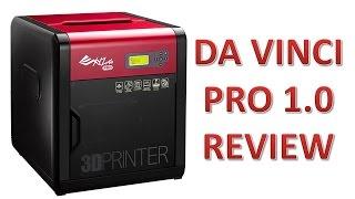 getlinkyoutube.com-Da Vinci Pro 3D Printer Review   ( and Compare to Da Vinci 1.0)