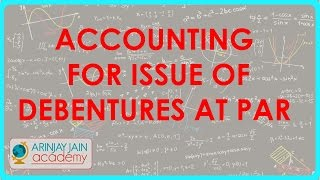 Accounting for Issue of Debentures at Par - Journal Entries | Class XII Accounts CBSE