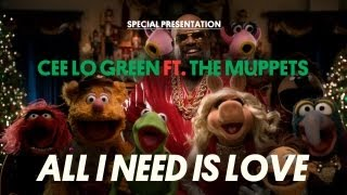 CeeLo Green - All I Need Is Love (ft. The Muppets)