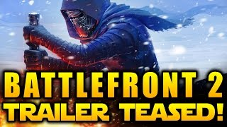 getlinkyoutube.com-Star Wars Battlefront 2 (2017) News - Trailer Finally Teased and In The Works! IT'S HAPPENING!