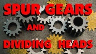 027  DIVIDING HEAD & GEAR CUTTING, MILLING 101 MARC LECUYER