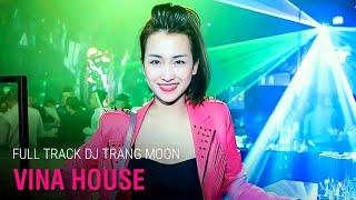 getlinkyoutube.com-Nonstop DJ Trang Moon 2016 Tổng Hợp Các Màn Biểu Diễn Bốc Lửa Trong Bar