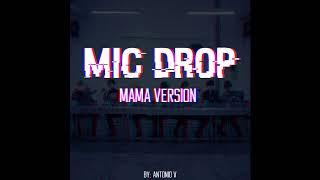 BTS   Mic Drop Remix (MAMA Ver.)
