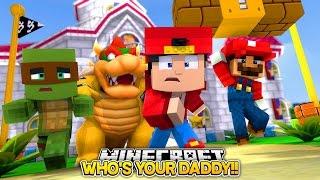 getlinkyoutube.com-Minecraft Adventure - SUPER MARIO, WHO'S YOUR DADDY!!!