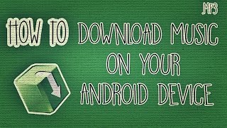 getlinkyoutube.com-How to Download Music on your Android Device (for FREE!)