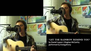 "getlinkyoutube.com-""Let the rainbow remind you"" acoustic cover by EnergyBrony"