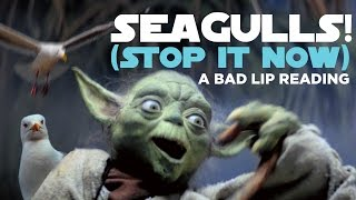 "getlinkyoutube.com-""SEAGULLS! (Stop It Now)"" -- A Bad Lip Reading of The Empire Strikes Back"