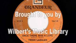 ONCE THERE WAS A LOVE - Tessie Lagman