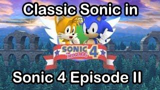 "getlinkyoutube.com-Classic Sonic in ""Sonic 4 - Episode 2"""
