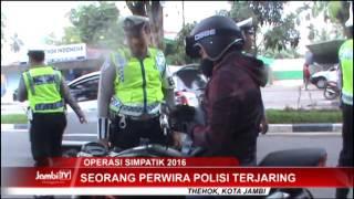 Seorang Perwira Polisi Terjaring Operasi Simpatik 2016